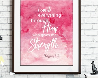 Watercolor, Bible Verse, Philippians 4:13, I Can Do Everything Through Him, Scripture Print, Christian Verses, Printable, Instant Download