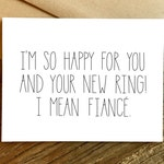 Funny Engagement Card - Engagement Card - New Ring.