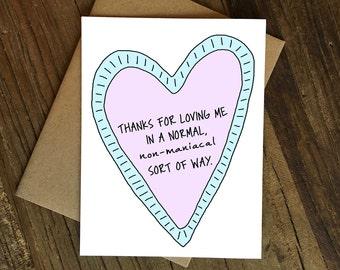 Funny Love Card - Funny Anniversary Card - Love Card - Maniacal.