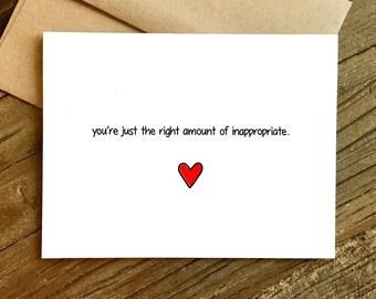 Love Card - Funny Love Card - Anniversary Card - Just the Right Amount.