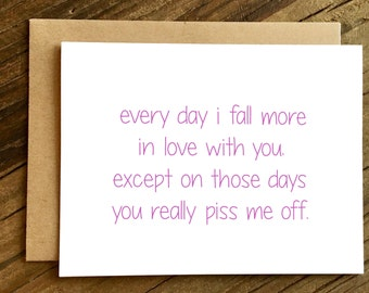 Love Card -Funny Love Card - Card for Huband - Card for Wife - Funny Anniversary Card - Every Day I Fall.