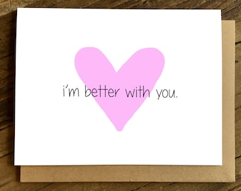 Love Card - Anniversary Card - Card for Wife - Card for Husband - Better with You.