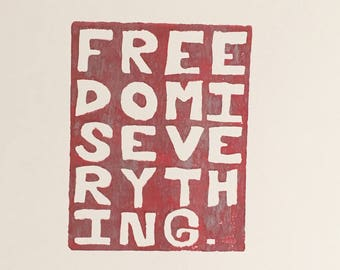Freedom Is Everything - Red & Silver