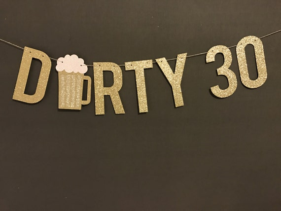 30th Birthday Decoration Dirty 30 Banner Party