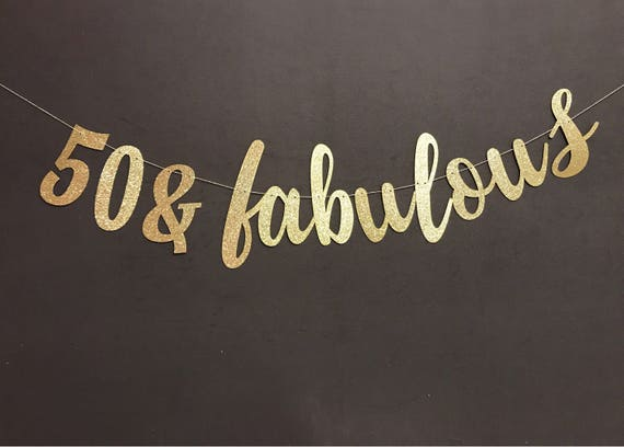50 fabulous banner 50th birthday banner 50th birthday etsy