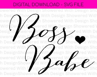 Boss Babe - Bossbabe SVG File - Boss Silhouette Cut File - Hand-lettered SVG - Instant Download for Cricut - Instant Download Silhouette