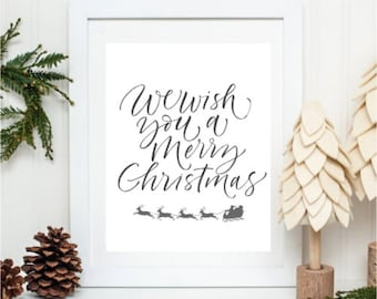 We Wish You A Merry Christmas PRINTABLE- Digital download