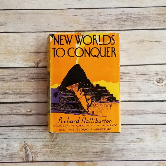 New Worlds To Conquer Richard Halliburton Mayan Well Of Death Etsy