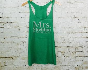 Mrs Tank. Wedding Shirt.  Last Name Tank top. Racerback Tank. Eco Bride tank top. Personalized date Shirt. Bride Shirt.