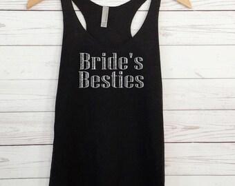 Bride's Besties Tank Tops. Bride Tank Top. Bachelorette Party Tank. Eco Bridal Party Tank. Wedding Party Tank.