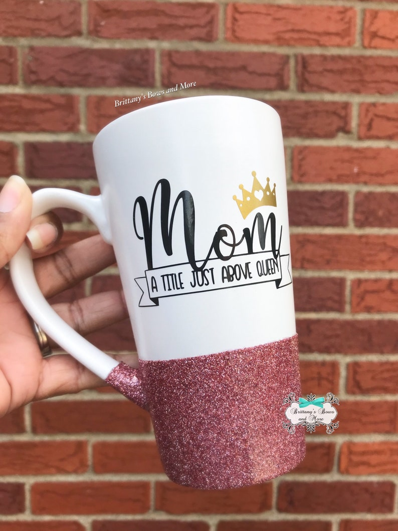 Mom A Title Just Above Queen  Rose Gold Glitter Coffee Mug  image 0