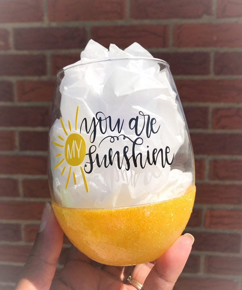 You are my Sunshine  Glittered Wine Glass  Vinyl Glass  image 0