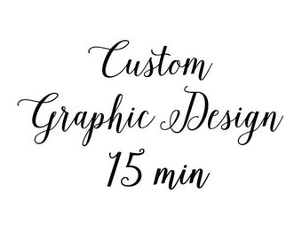 Graphic Design Service : 15 min