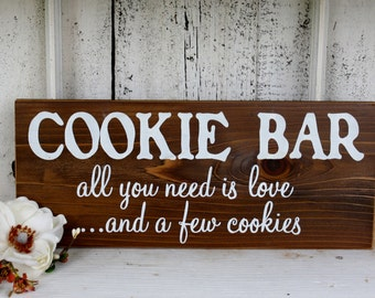 COOKIE BAR all you need is love...and a few cookie Self-Standing Rustic Wedding Signs 5 1/2 x 14