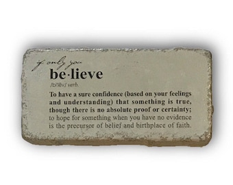 Graduation Gifts. Inspirational Quotes. Office Decor. If Only You Believe,  Gifts For Friends Painted Paver Garden Stone Doorstop Paperweight