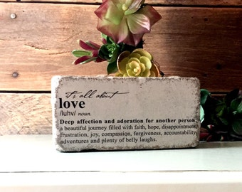 Love Definition Painted Paver Garden Stone Doorstop Paperweight Rustic  Decor Mantle Decor Wedding Gift Anniversary Gift
