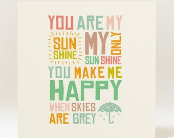 You Are My Sunshine  - 145mm Square Card