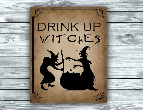 Halloween Kitchen Print Party Sign - Drink Up Witches