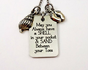 Beach Necklace - May You Always Have A Shell In Your Pocket & Sand Between Your Toes -  Cruise Jewelry - Shell Necklace - Ocean