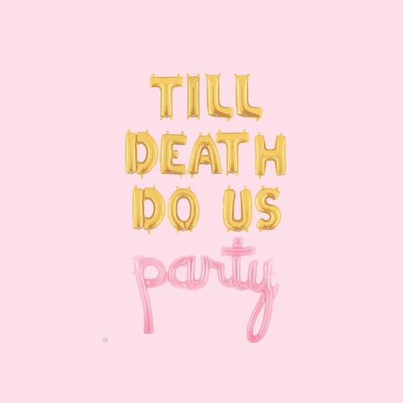 Till Death Do Us Party Sign Halloween Balloons Till Death Do We Party Halloween Party Banner