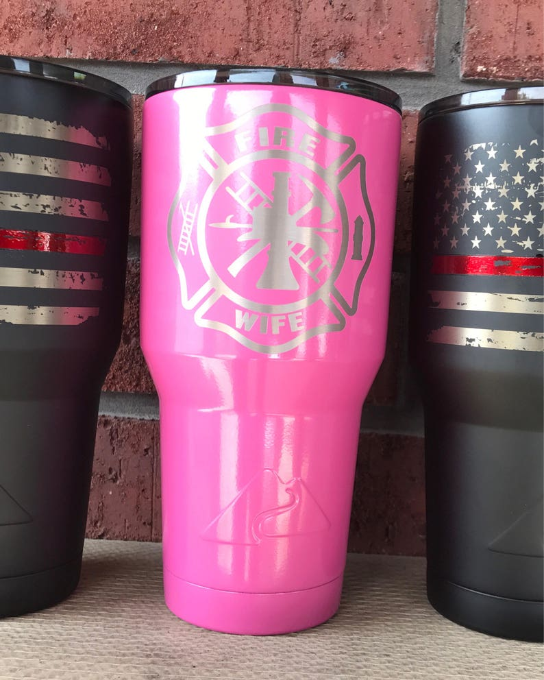1eebf7002b8 Fire Wife powder coated and laser engraved tumblers.