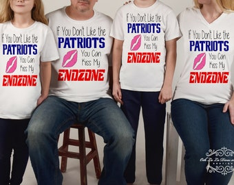 If You Don't Like The Patriots You Can Kiss My Endzone~Patriots Shirt~Patriots~Patriots Bodysuit~Patriots Baby~Patriots Baby~NFL Jersey~