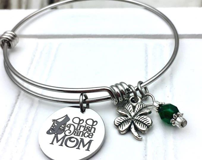 Irish Dance Mom Bangle Charm Bracelet, stainless steel, gift for dance mom, gift for mom, st. patricks day, irish bracelet
