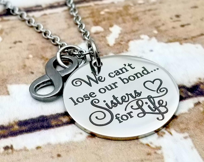 Engraved Sisters for Life necklace, best friend, besties, family, love my sister, gift for sister, sister in law, bond