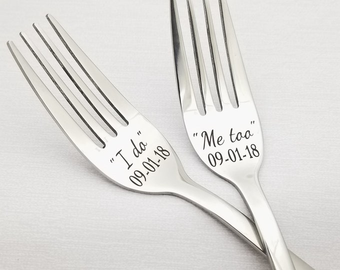 Custom Wedding Forks, I do Me too, wedding forks set, engraved forks, custom forks, bride and groom, bridal shower gift,persnalized gift
