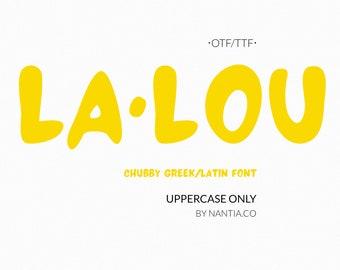 LALOU Greek Chubby Font
