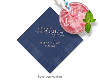 One Day Away Personalized Cocktail Napkins, Wedding Rehearsal Napkins, Color Options Available, Minimum Order Of 100 Napkins