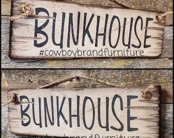 Bunkhouse, Western, Wooden, Antiqued Sign