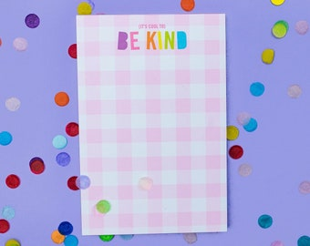 It's Cool to be Kind 4x6 Gingham Notepad
