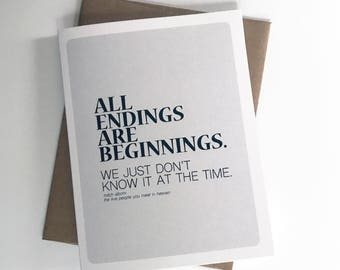 All Endings Are Beginnings A2 4.25in x 5.5in. Greeting Card | Literary Quotes | Fiction Novel | Mitch Albom | Five People You Meet In Heaven