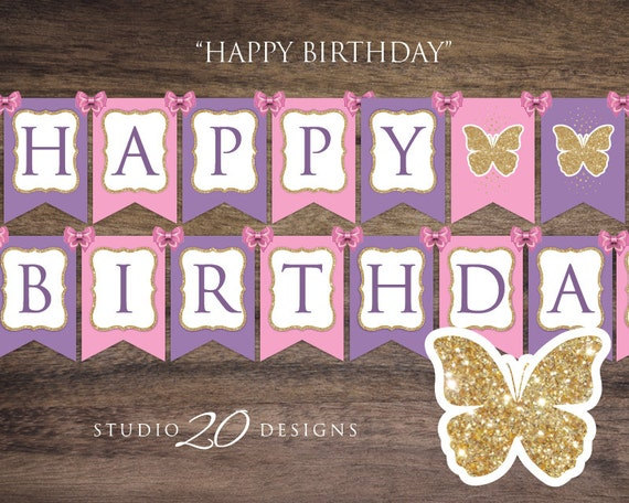 Butterfly Happy Birthday Banner Printable Instant Download Butterflies Pink Blue Purple Gold First Birthday Party Decor Supplies DIY