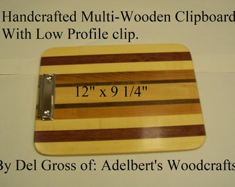 Handcrafted Multi-Wooden Clipboard With Low Profile clip.  Great for office, school or sports. Shipped by priority mail.