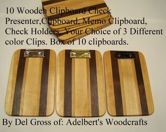 10 Wooden Clipboard Check Presenter,Clipboard, Memo Clipboard, Check Holders, Your Choice of 3 Different color Clips. Box of 10 clipboards.