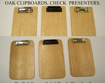 Oak check presenter, Wood check presenters, Check Holders,  Clipboard, Memo Clipboard. Your choice of 6 different styles Made in USA.