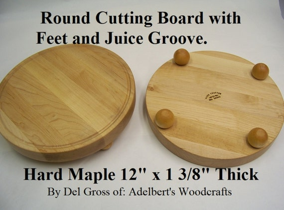 """Round Hard Maple Cutting Board with Feet and Juice Groove 12"""" in Stock Shipped Priority Mail in USA."""