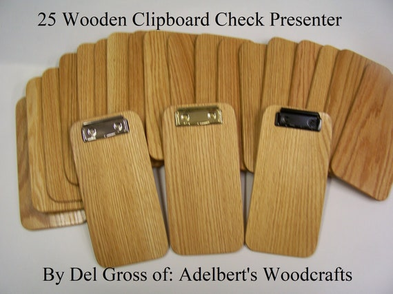 25  Wooden Clipboard Check Presenter,Clipboard, Memo Clipboard, Check Holders, Your Choice of 3 Different color Clips. Box of 25 clipboards.