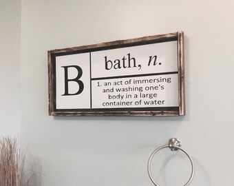 Ready To Ship / Bathroom Decor / Bathroom Wall Decor / Definition Of Bath /  Bathroom Sign / Black And White Bathroom Sign / Bath Sign