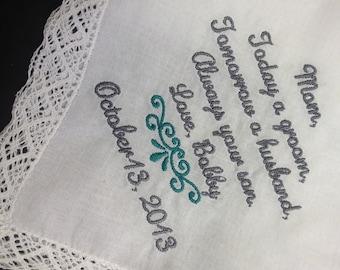 MOTHER Of The GROOM Handkerchief Hanky Hankie -  From the GROOM - Mom - MoG - Wedding  - Today A Groom Always Your Son