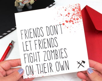 Friendship cards etsy uk funny zombie apocalypse friendship card for best friend birthday card friends dont let friends fight zombies alone greeting card m4hsunfo