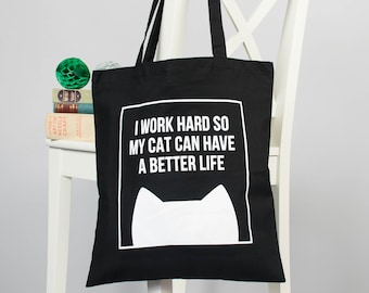 a1308bff8f Cat tote bag, Funny tote bag, Cat lover gift, Cotton shoulder cat bag, Work  hard for my cat tote