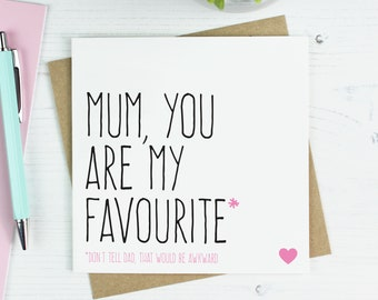 Funny Mothers Day Card Gift For Mum Birthday Youre My Favourite