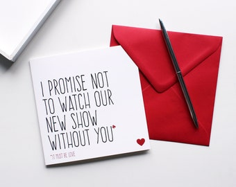 Funny valentine card for boyfriend, Valentines day card for girlfriend, Love card for him, Watch new show without you
