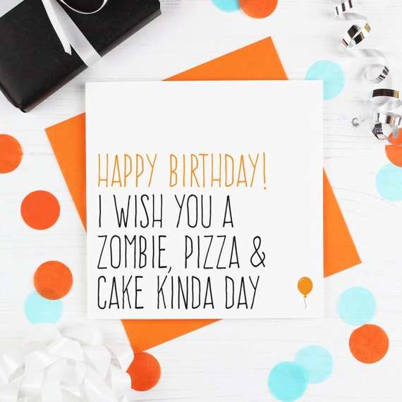 Funny Zombie Birthday Card Card For Zombie Lover Best Friend