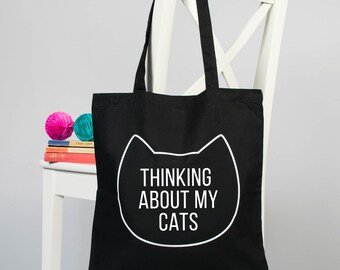 Cat tote bag, Slogan bag, Funny cat gift, Funny tote bag, Thinking about my cat tote bag