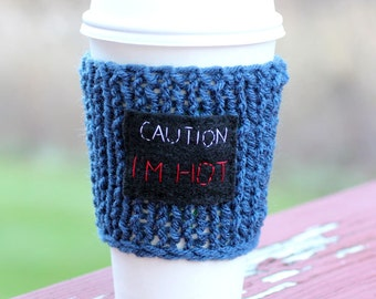 Coffee Cozy Sleeve  - Hand Knit Blue Caution I'm Hot Cozy