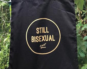 STILL BISEXUAL canvas tote bag - LGBT/queer pride